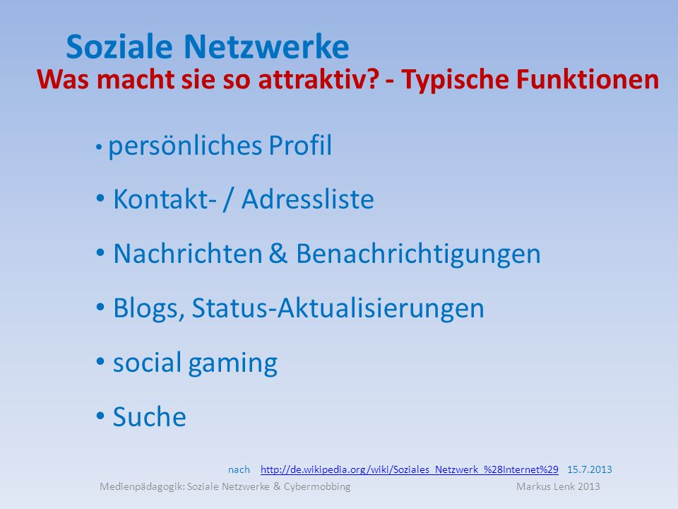 Medienpädagogik: Soziale Netzwerke & Cybermobbing Markus Lenk 2013