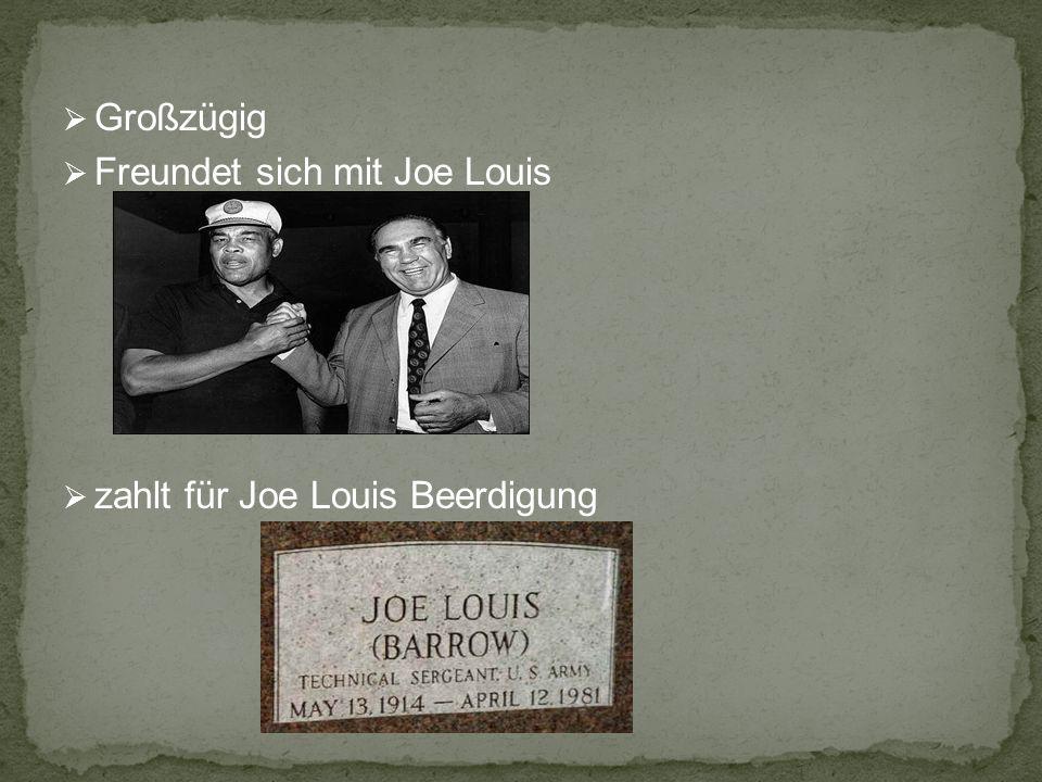Großzügig Freundet sich mit Joe Louis zahlt für Joe Louis Beerdigung