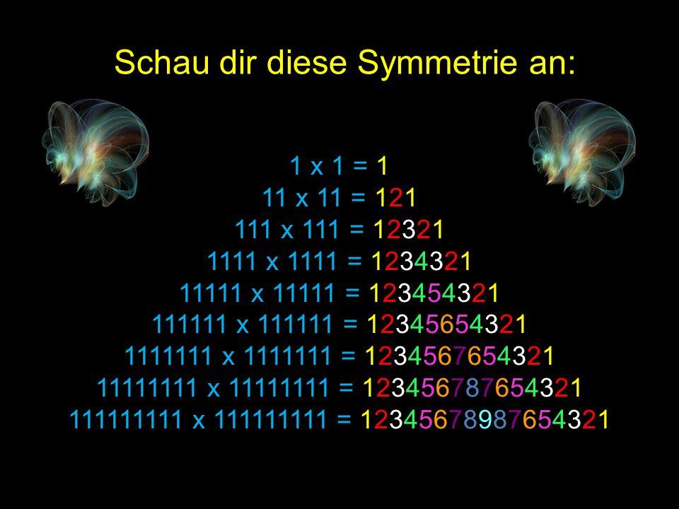 Schau dir diese Symmetrie an: