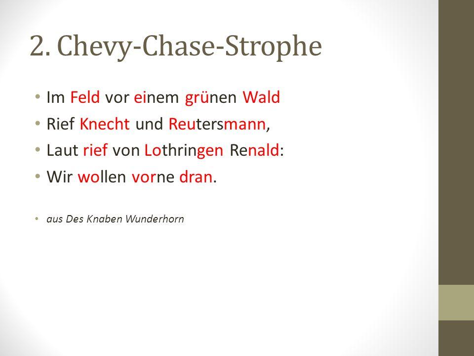 2. Chevy-Chase-Strophe Im Feld vor einem grünen Wald