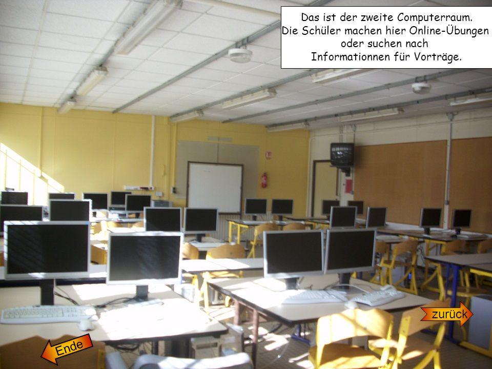 zurück Ende Das ist der zweite Computerraum.
