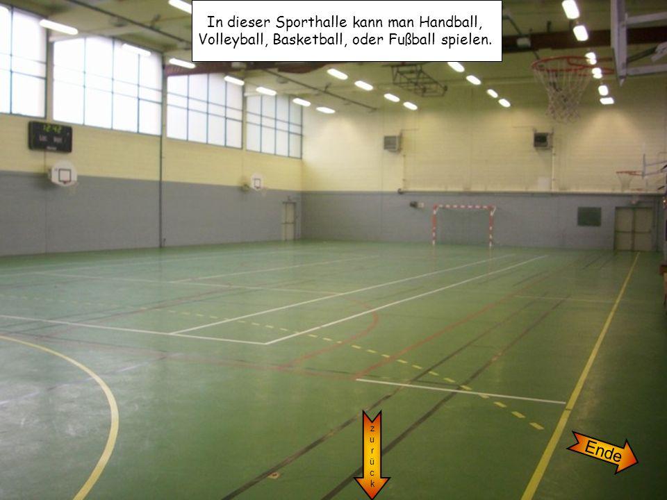 Ende In dieser Sporthalle kann man Handball,