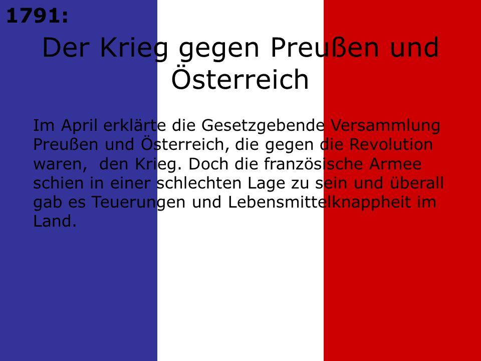 Der Krieg gegen Preußen und Österreich