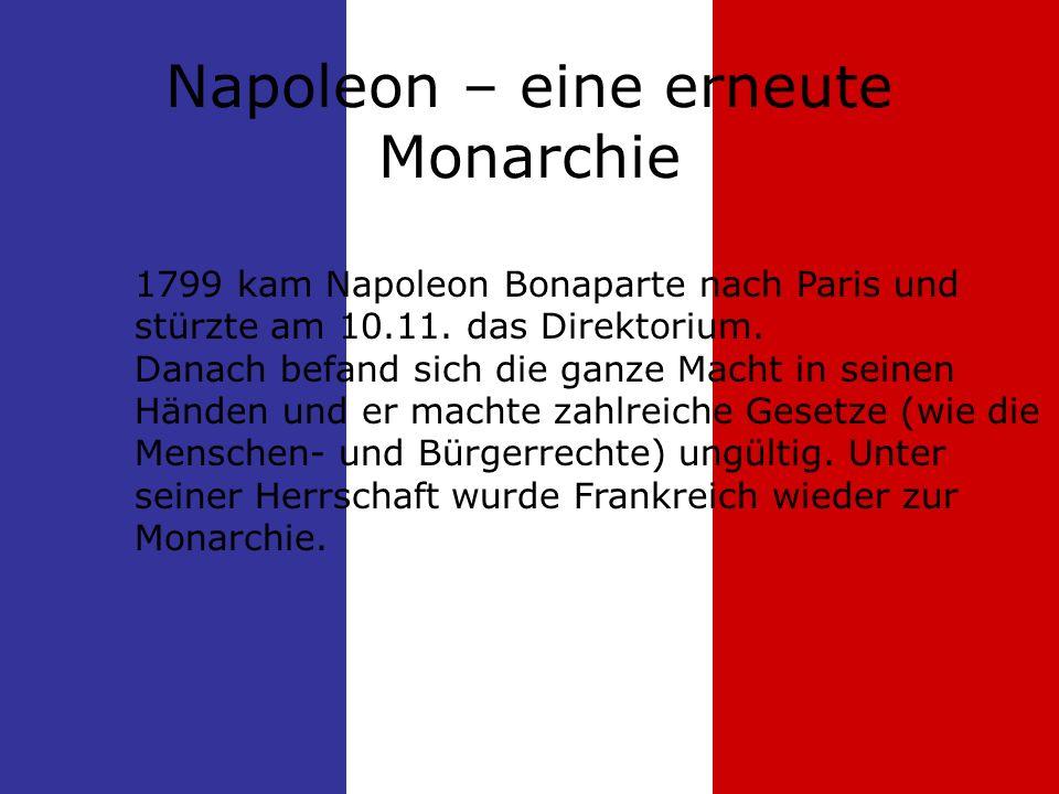 Napoleon – eine erneute Monarchie