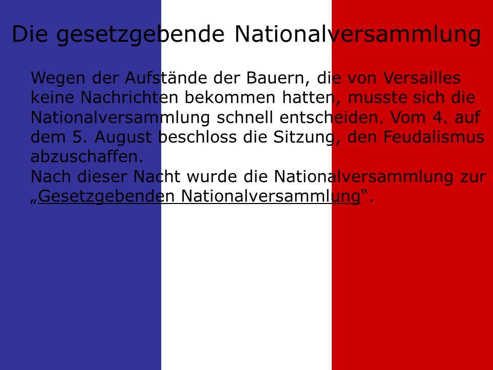 Die gesetzgebende Nationalversammlung