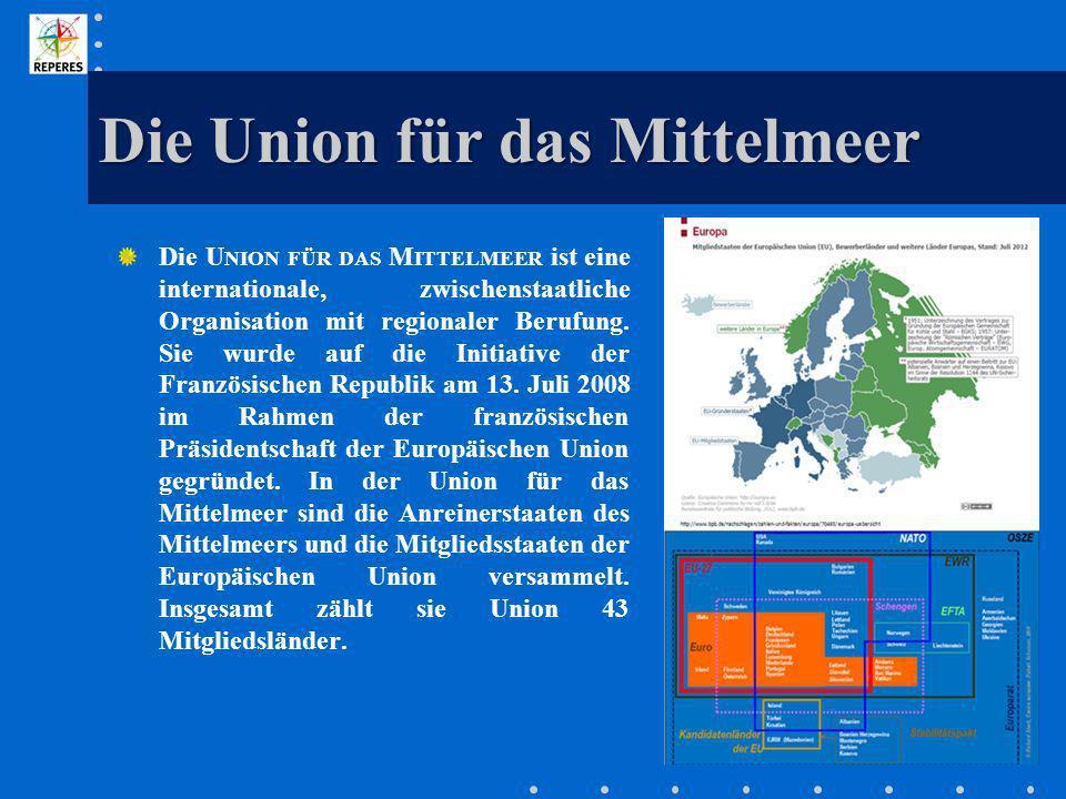 Die Union für das Mittelmeer