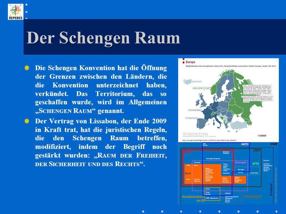 Der Schengen Raum