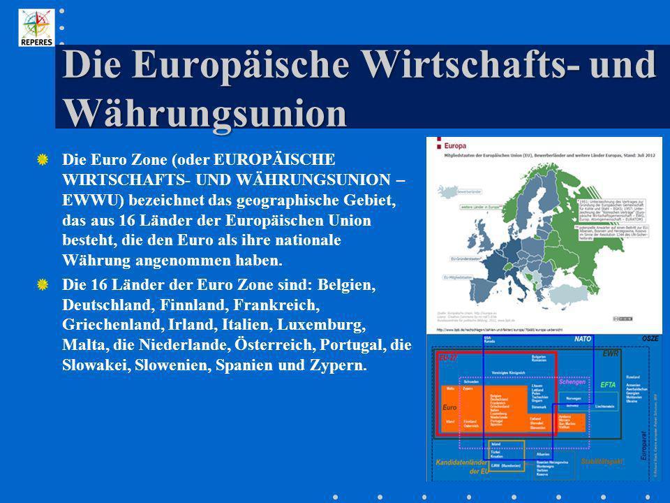 Die Europäische Wirtschafts- und Währungsunion