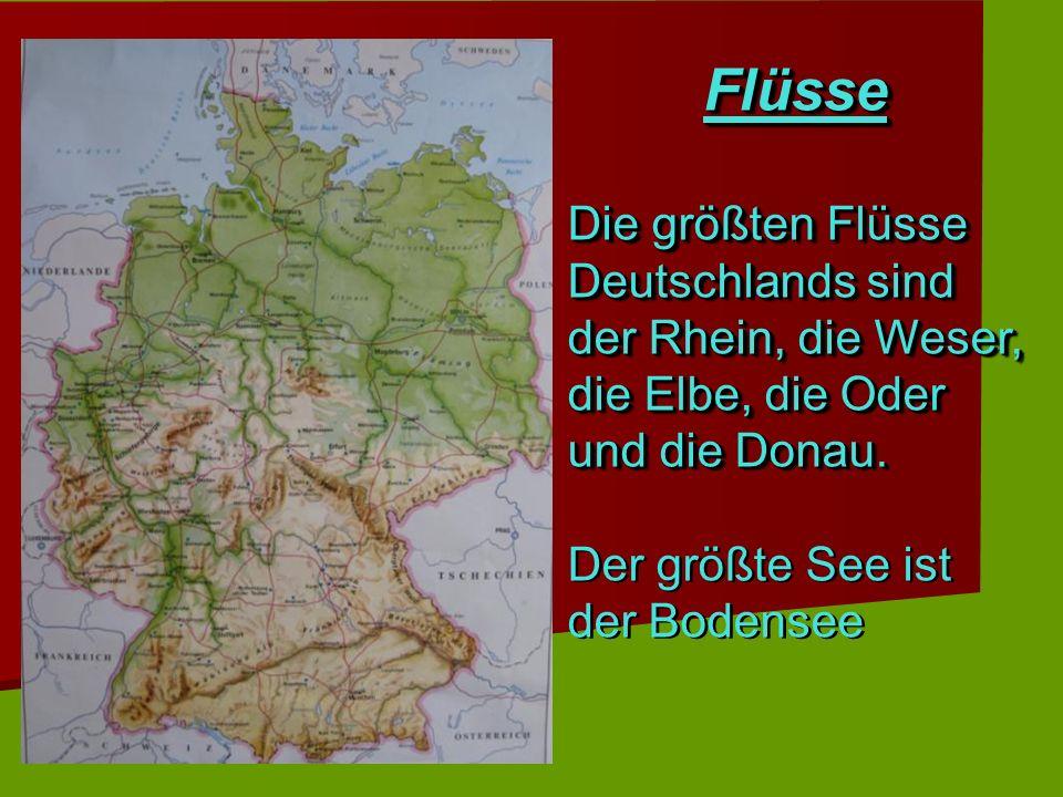Flüsse Die größten Flüsse Deutschlands sind