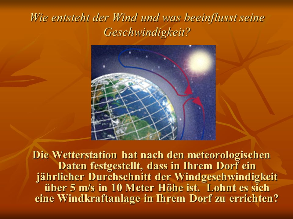 Wie entsteht der Wind und was beeinflusst seine Geschwindigkeit