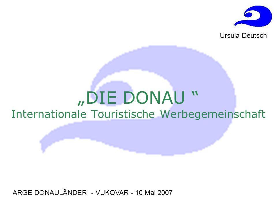 """""""DIE DONAU Internationale Touristische Werbegemeinschaft"""