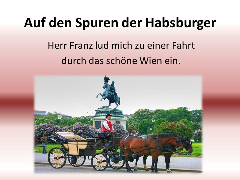 Auf den Spuren der Habsburger
