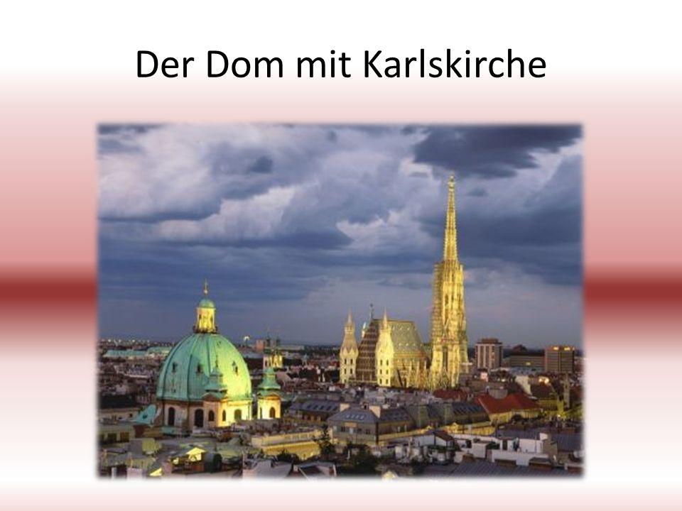 Der Dom mit Karlskirche