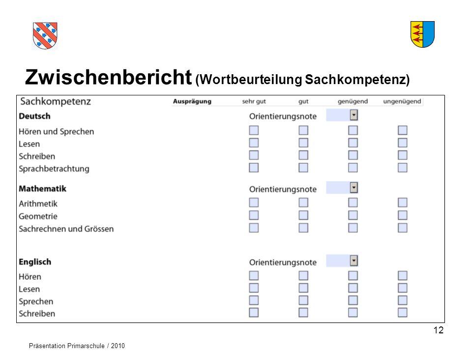 Zwischenbericht (Wortbeurteilung Sachkompetenz)