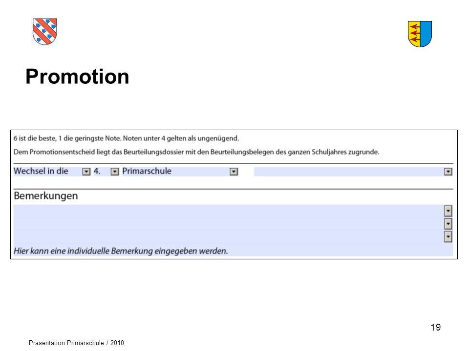 Promotion - Wechsel von der 1. Klasse in die 2. Klasse der Primarschule aufgrund Erreichung der Lernziele (Kern- und Erweiterungsfächer)