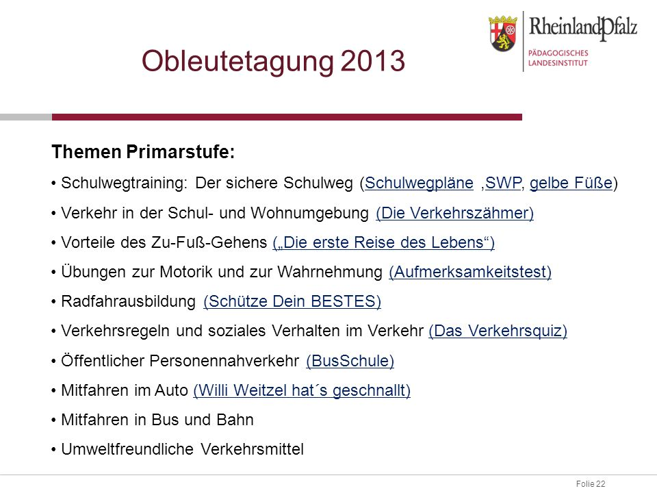 Obleutetagung 2013 Themen Primarstufe: