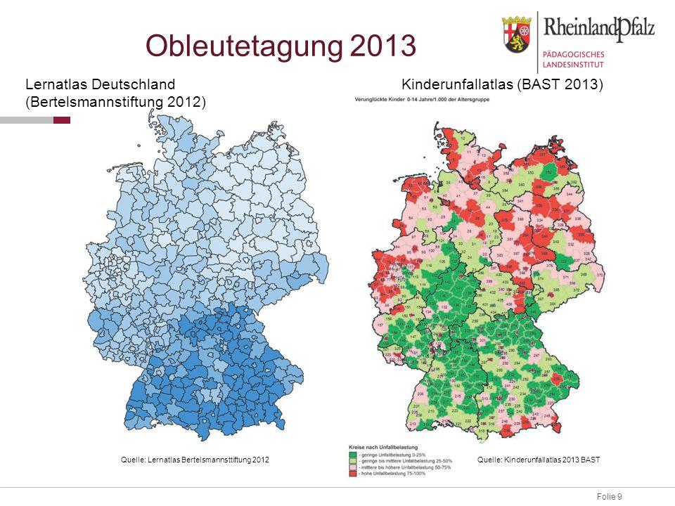Obleutetagung 2013 Lernatlas Deutschland (Bertelsmannstiftung 2012)