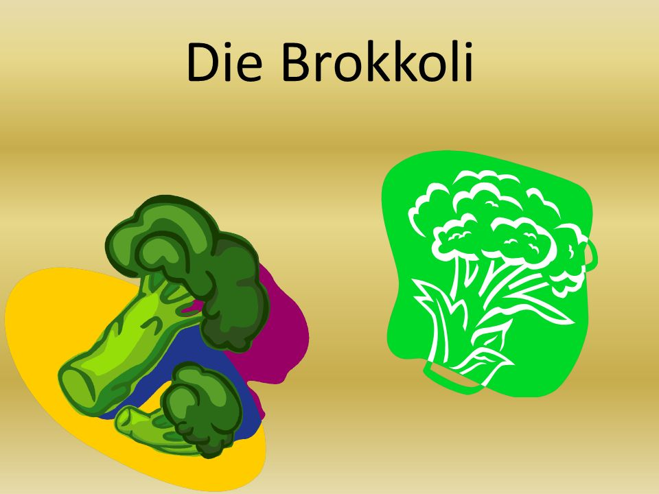 Die Brokkoli