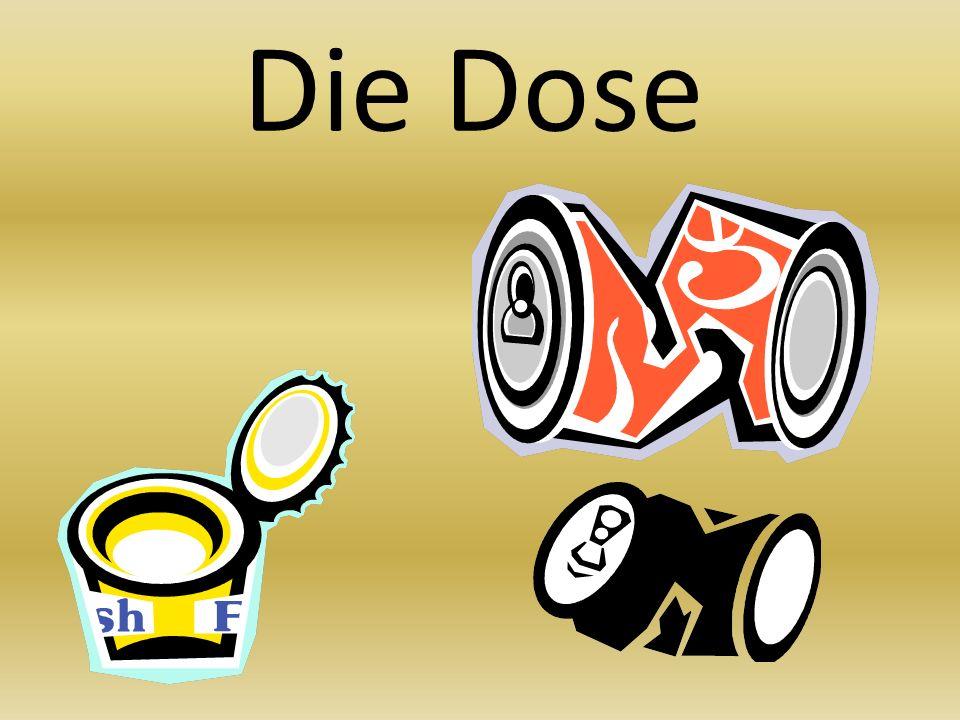 Die Dose