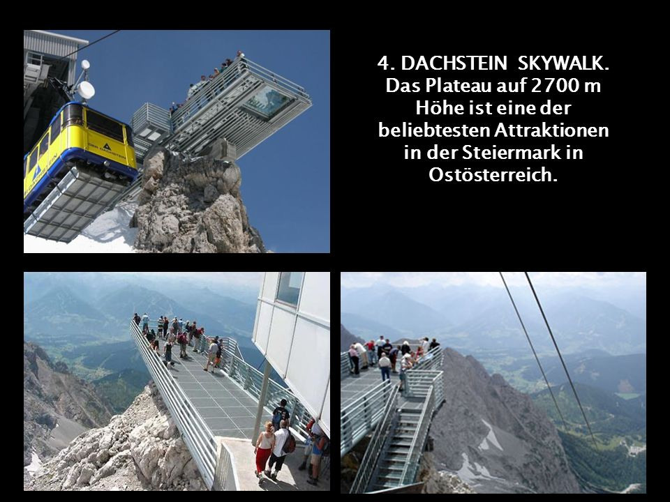 4. DACHSTEIN SKYWALK.