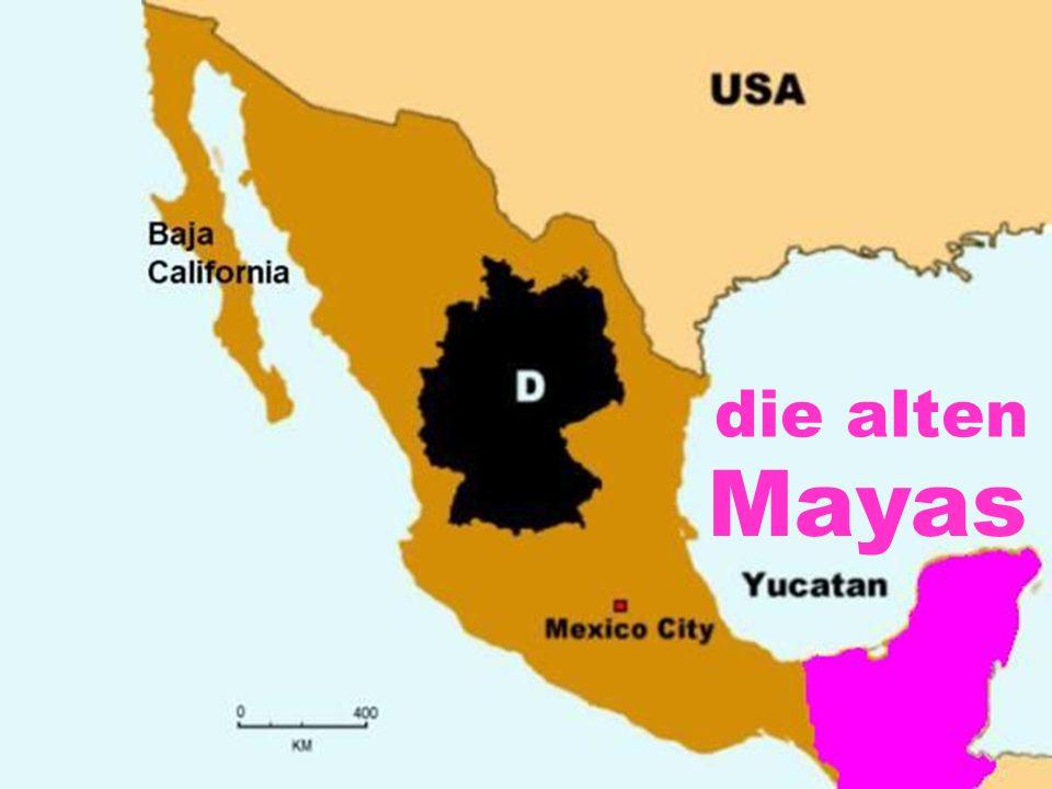 die alten Mayas