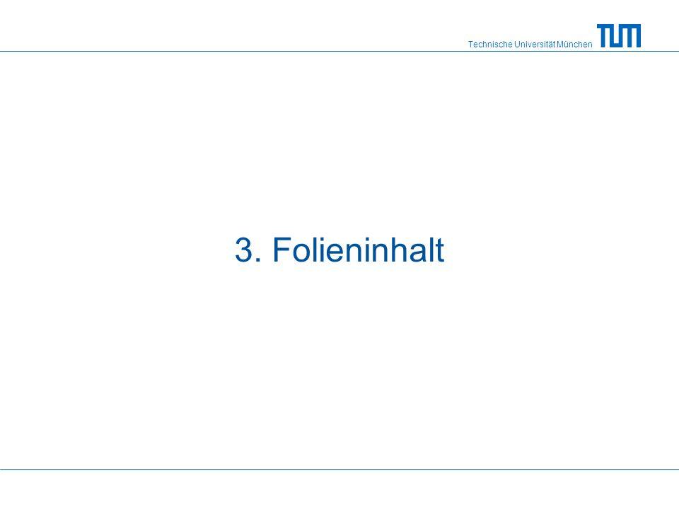 3. Folieninhalt