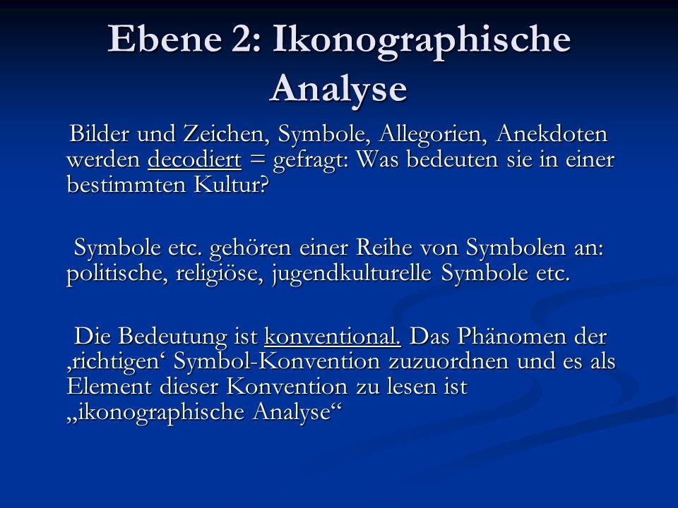 Ebene 2: Ikonographische Analyse