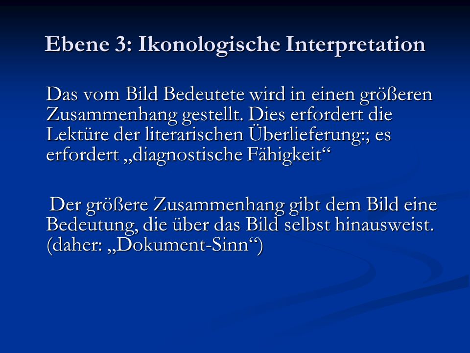 Ebene 3: Ikonologische Interpretation