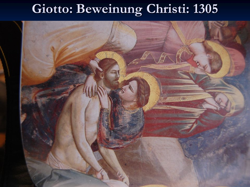 Giotto: Beweinung Christi: 1305