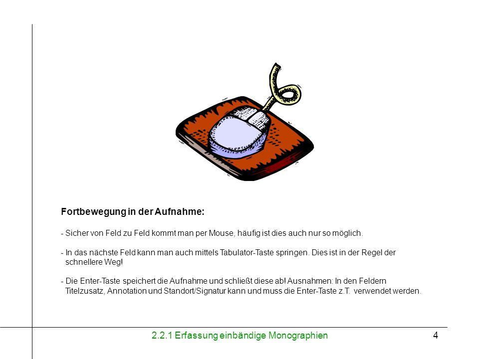 2.2.1 Erfassung einbändige Monographien