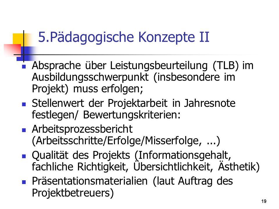 5.Pädagogische Konzepte II
