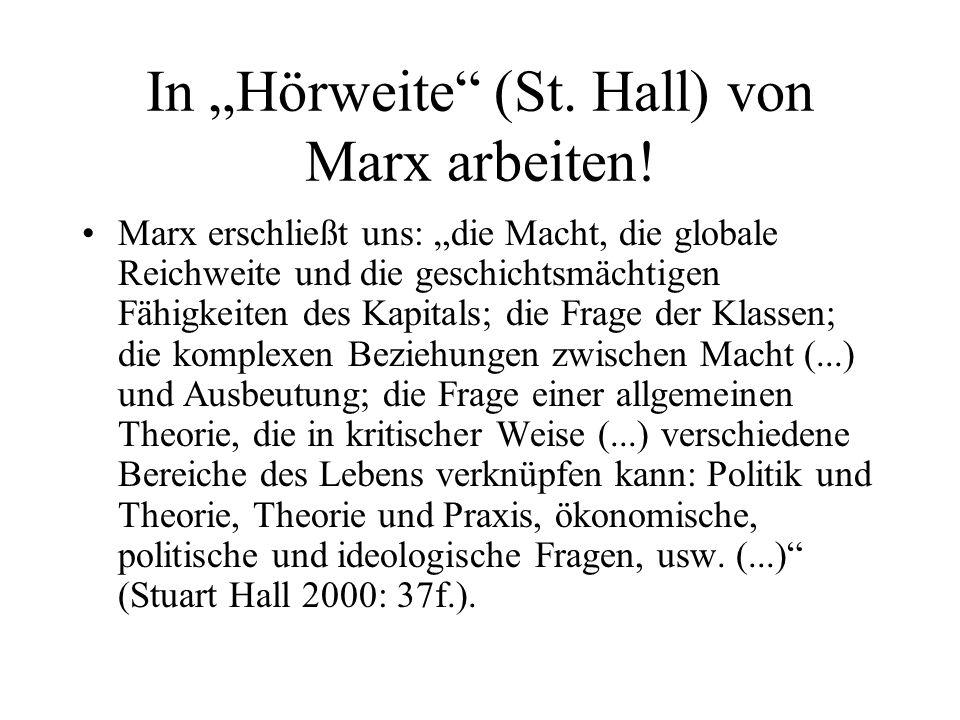 """In """"Hörweite (St. Hall) von Marx arbeiten!"""