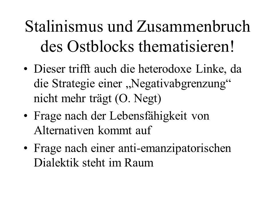 Stalinismus und Zusammenbruch des Ostblocks thematisieren!
