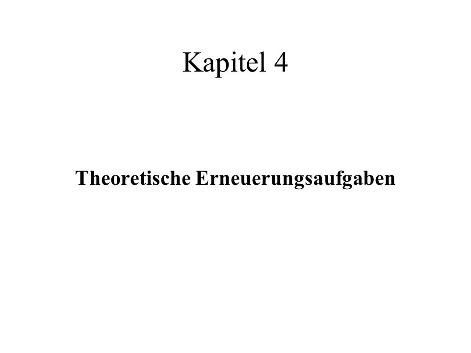 Theoretische Erneuerungsaufgaben