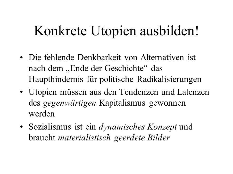 Konkrete Utopien ausbilden!