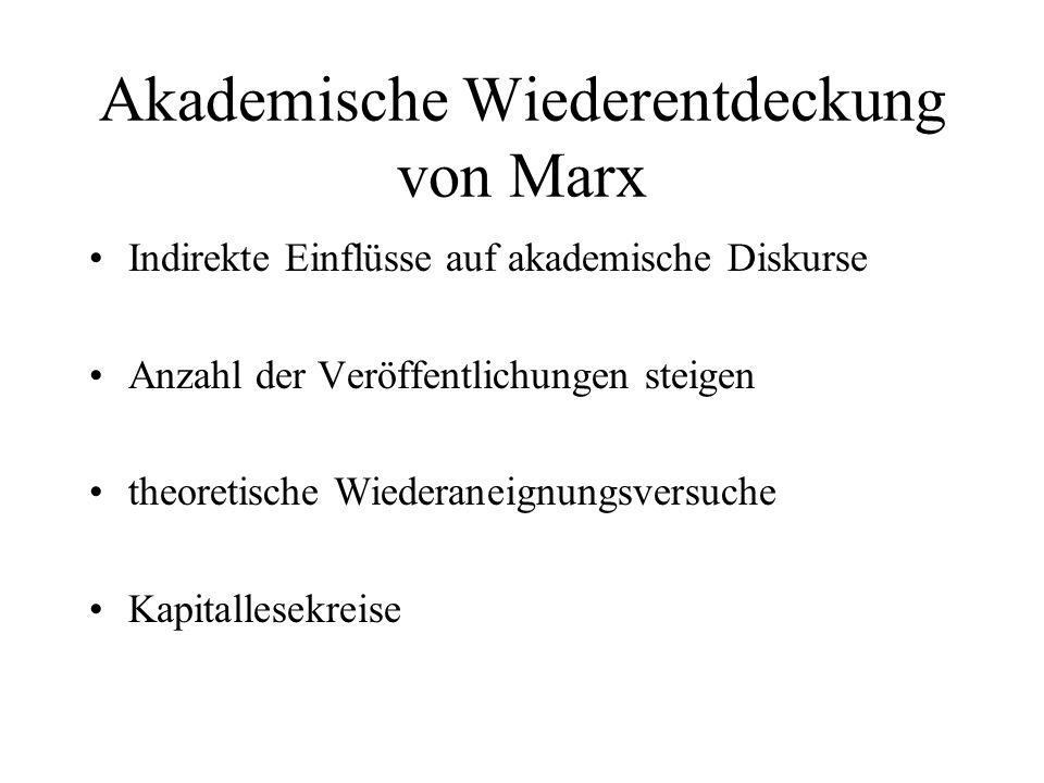 Akademische Wiederentdeckung von Marx