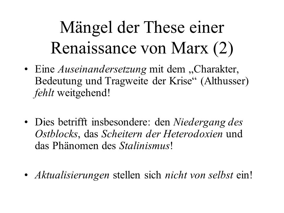 Mängel der These einer Renaissance von Marx (2)