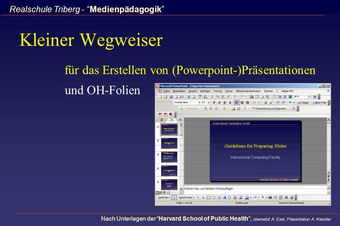 Kleiner Wegweiser für das Erstellen von (Powerpoint-)Präsentationen
