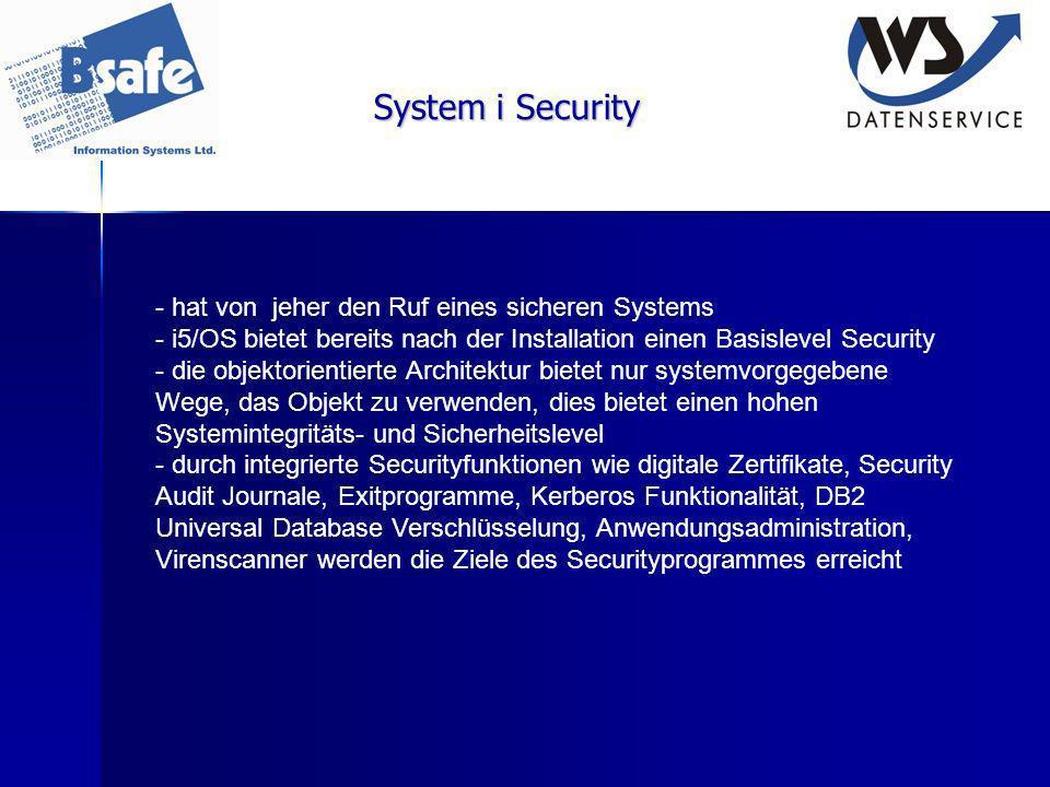 System i Security hat von jeher den Ruf eines sicheren Systems