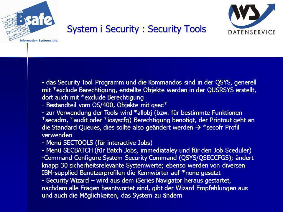 System i Security : Security Tools