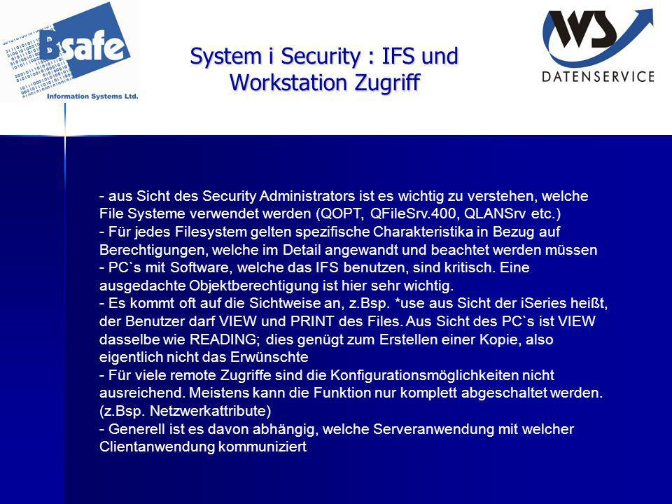 System i Security : IFS und Workstation Zugriff