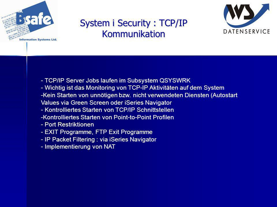 System i Security : TCP/IP Kommunikation