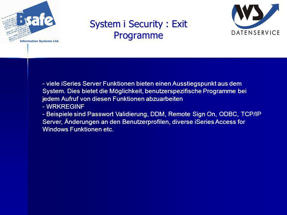 System i Security : Exit Programme