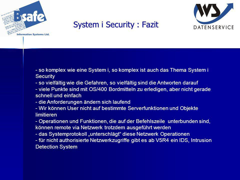 System i Security : Fazit