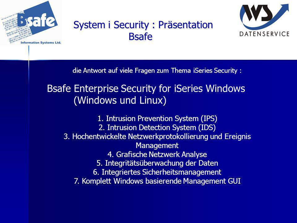 System i Security : Präsentation Bsafe