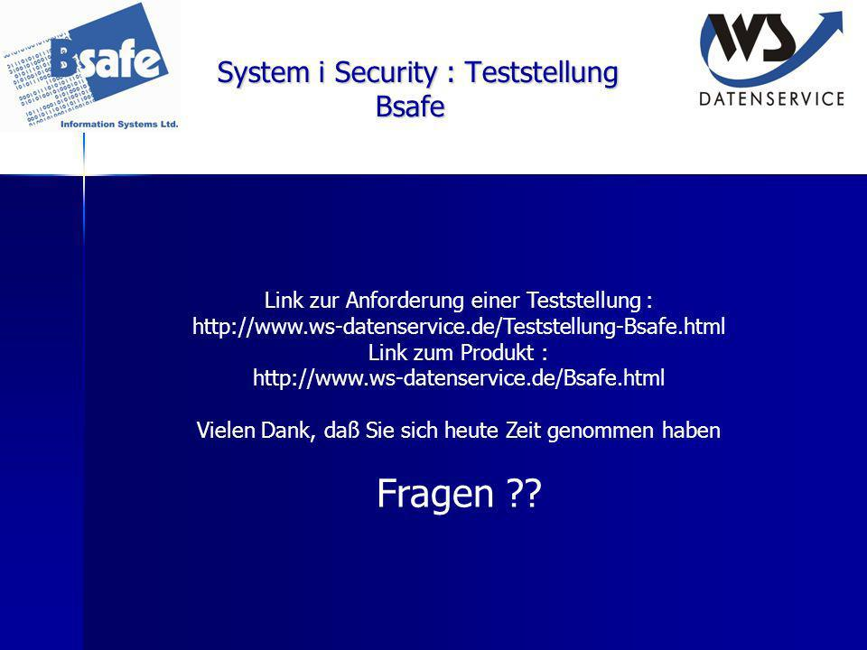 System i Security : Teststellung Bsafe