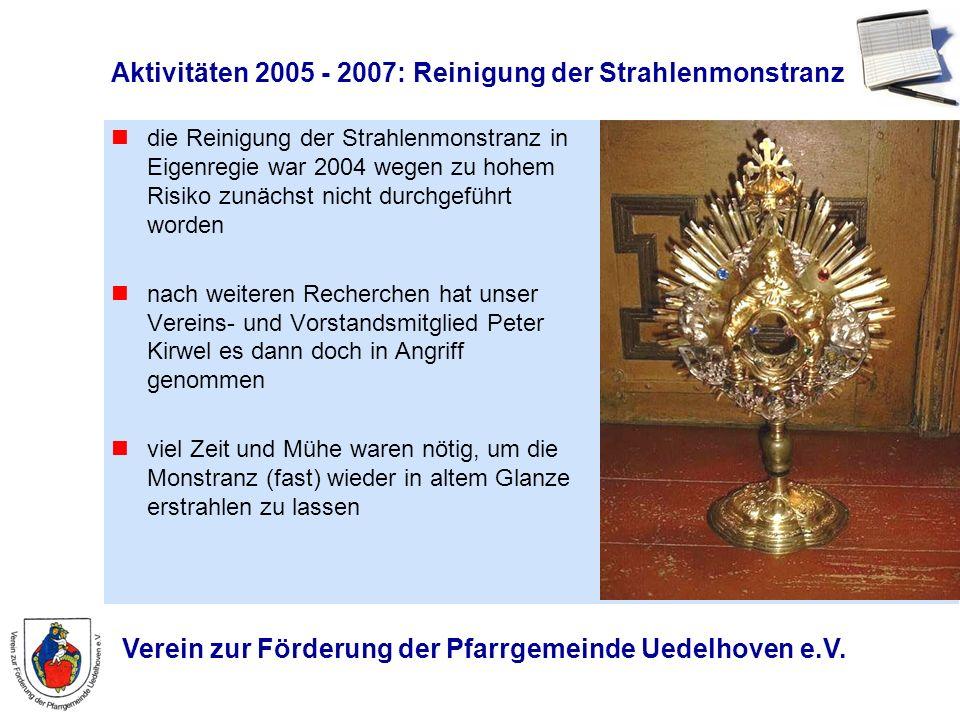 Aktivitäten 2005 - 2007: Reinigung der Strahlenmonstranz