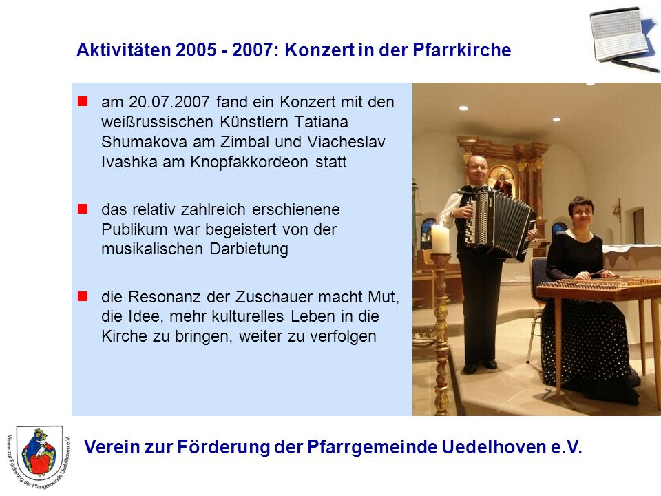 Aktivitäten 2005 - 2007: Konzert in der Pfarrkirche