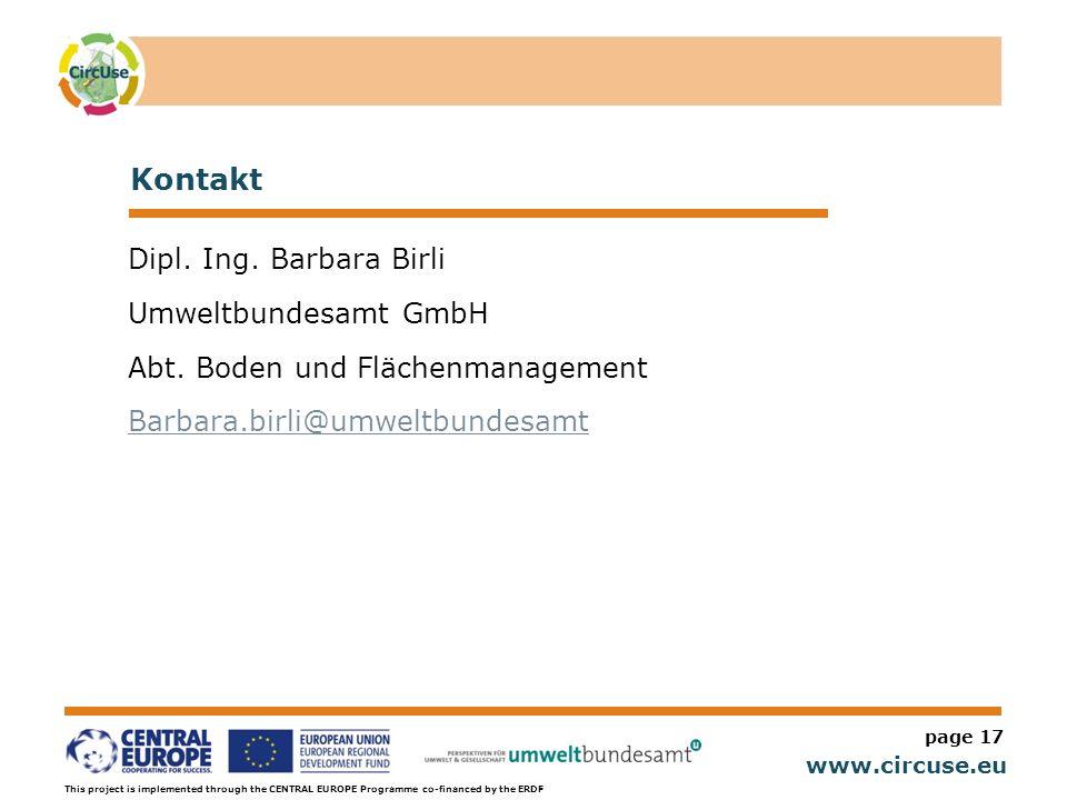 Kontakt Dipl. Ing. Barbara Birli Umweltbundesamt GmbH Abt. Boden und Flächenmanagement Barbara.birli@umweltbundesamt