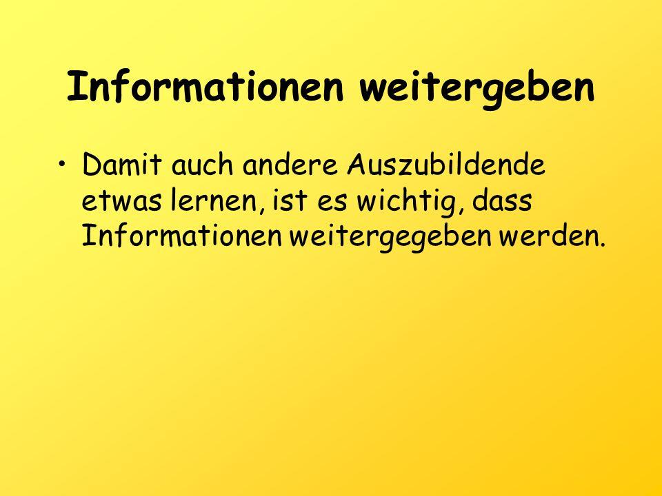 Informationen weitergeben